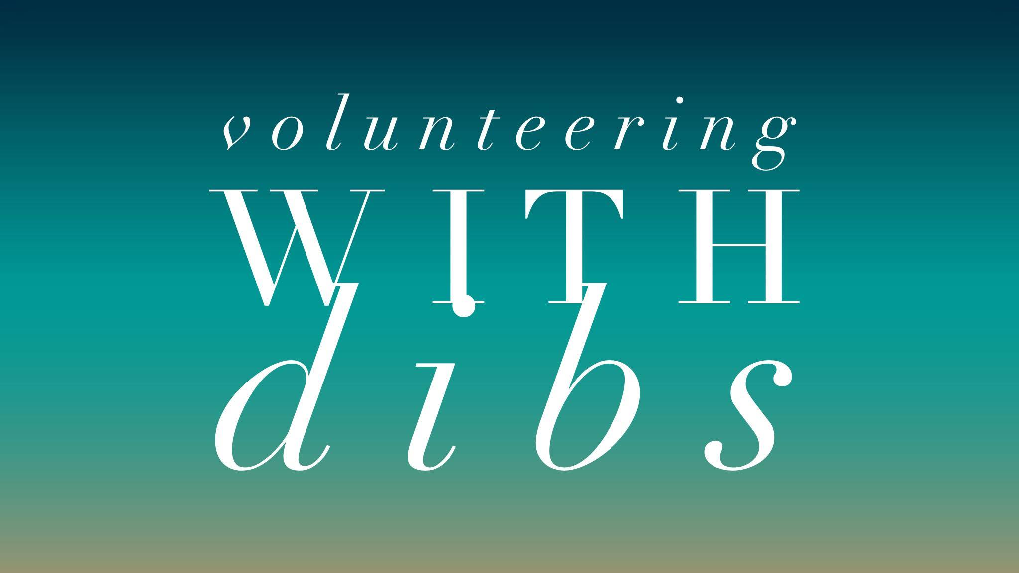 Volunteering Opportunities at DIBS