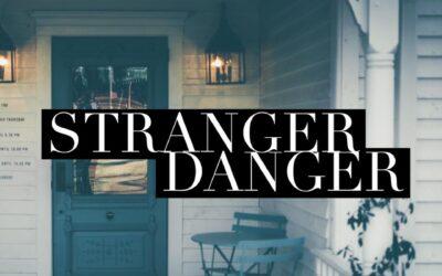 Stranger Danger and Your Dog